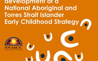 In the works: National Aboriginal and Torres Strait Islander Early Childhood Strategy